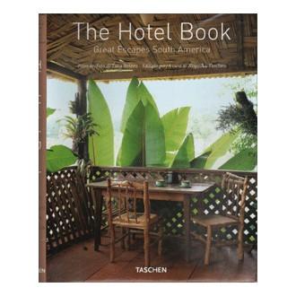 The hotel book, great escapes south América